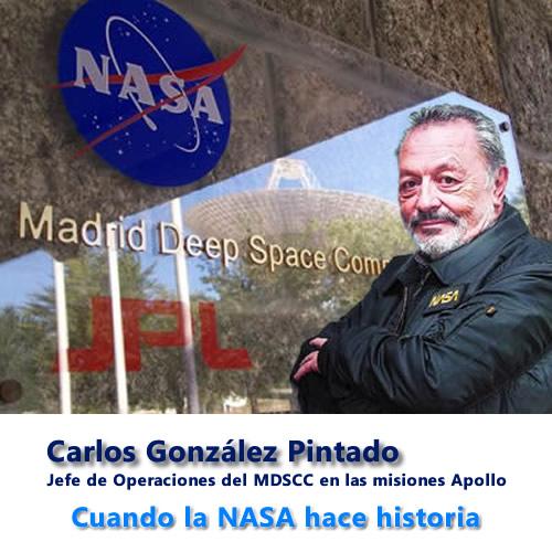 Carlos Gonzalez Pintado | Ex Jefe de Operaciones MDSCC de NASA