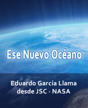 Blog de Eduardo García Llama desde JSC · NASA