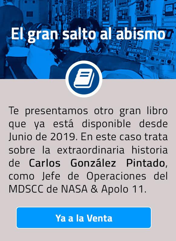 Te presentamos otro gran libro que estará disponible a partir de Julio de 2019. En este caso trata sobre la extraordinaria historia de Carlos González Pintado, como Jefe de Operaciones del MDSCC de NASA & Apolo